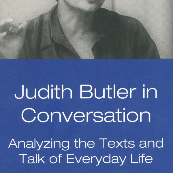 Judith Butler in Conversation